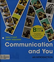 Loose-leaf Version for Communication and You: An Introduction