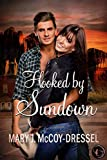 Hooked by Sundown (Canyon Junction: Hearts in Love Series  Book 3)