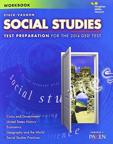 Steck-Vaughn GED: Test Preparation Student Workbook Social Studies