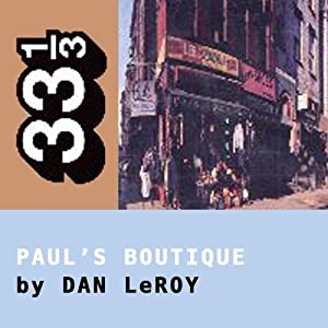The Beastie Boys' Paul's Boutique (33 1/3 Series) Audiobook
