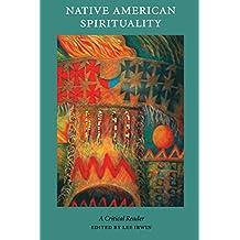 Native American Spirituality: A Critical Reader