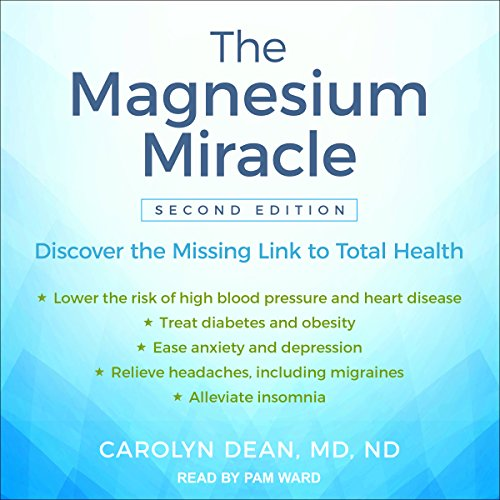 The Magnesium Miracle (Second Edition) by Tantor Audio
