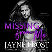 Missing from Me: Sixth Street Bands, Book 3 | Jayne Frost