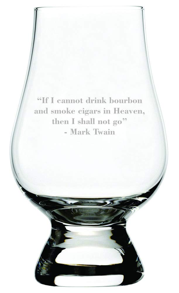 Mark Twain If I Cannot Drink Bourbon Quote Etched Glencairn Crystal Whisky Glass