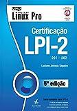 capa de Certificação Lpi-2. 201-202 - Coleção Linux Pro