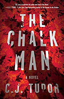 The Chalk Man: A Novel by [Tudor, C. J.]