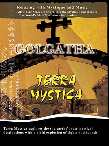 Terra Mystica - Golgatha, Israel
