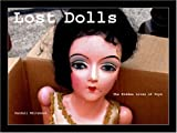 img - for Lost Dolls, the Hidden Lives of Toys book / textbook / text book