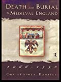 img - for Death and Burial in Medieval England 1066-1550 book / textbook / text book