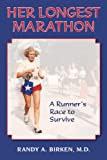 Her Longest Marathon, Randy A. Birken, 1577332261