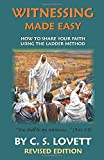 Witnessing Made Easy: How To Share Your Faith Using the Ladder-Method