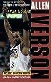 Allen Iverson: Fear no One