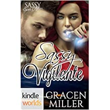 Sassy Ever After: Sassy Vigilante (Kindle Worlds) (Siren Song Book 2)