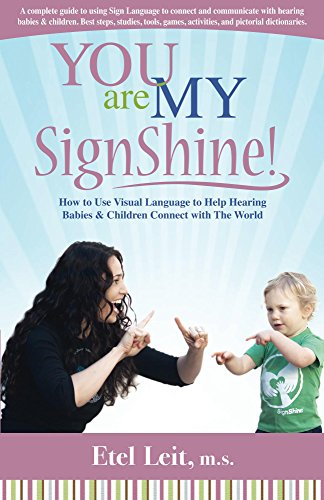 Amazon Com You Are My Signshine A Complete Guide To Using Sign