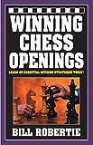 Winning Chess Openings-Bill Robertie