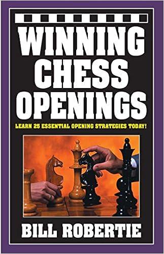 Winning Chess Openings by Bill Robertie  51stcTHgBmL._SX321_BO1,204,203,200_