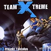 Projekt Tantalus (Team X-Treme 3) | Michael Peinkofer