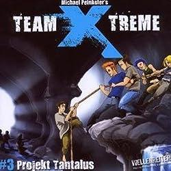 Projekt Tantalus (Team X-Treme 3)