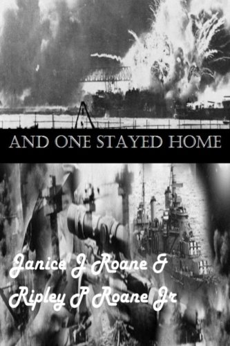 Book: And One Stayed Home by Janice Roane and Ripley Roane Jr.