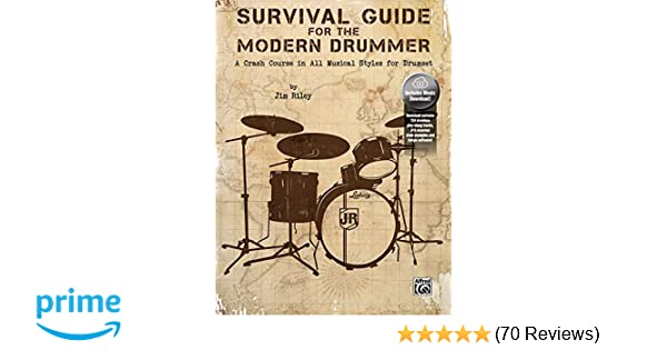 Survival Guide For The Modern Drummer A Crash Course In All Musical