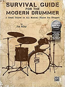 Survival guide for the modern drummer by jim riley | reverb.