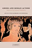 img - for Greek and Roman Actors: Aspects of an Ancient Profession book / textbook / text book