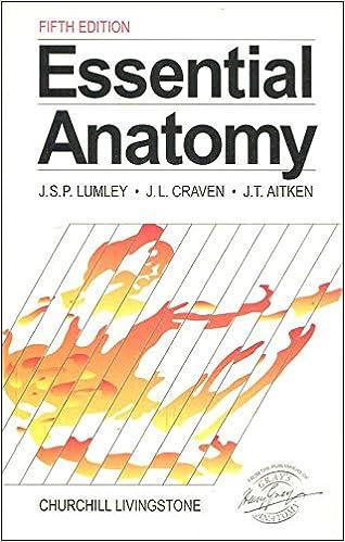 Essential Anatomy: Amazon co uk: John S  P  Lumley MS FRCS