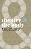 Theatre and The Body