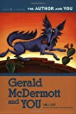 Gerald McDermott and You, Jon C. Stott, 1591581753