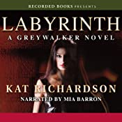 Labyrinth: Greywalker, Book 5 | Kat Richardson