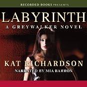 Labyrinth: Greywalker, Book 5 | Kat Richardson