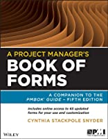 A Project Manager's Book of Forms, 2nd Edition Front Cover