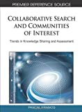 Collaborative Search and Communities of Interest, Pascal Francq, 1615208410