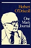 One Man's Journal, Herbert O'Driscoll, 0919030890