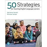 50 Strategies for Teaching English Language Learners (6th Edition)