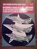 McDonnell-Douglas A-4A/L Skyhawk,: In USN-US Marine Corps-Royal Australian Navy & Royal New Zealand Air Force service (Arco-Aircam aviation series, no. 34)