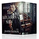 The Alex Jackson series – 4 Complete Romances: Would you take the chance if it meant forever?