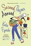 Second Thyme Around, Katie Fforde, 0312335407