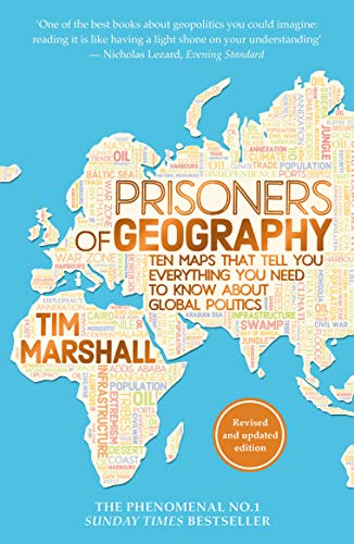 Image for Prisoners of Geography: Ten Maps That Tell You Everything You Need To Know About Global Politics