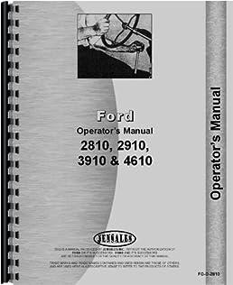 amazon com ford tractor operators manual fo o 2810 6301147662873 rh amazon com 800 Series Ford Tractor Wiring Diagram Ford Tractor Electrical Wiring Diagram