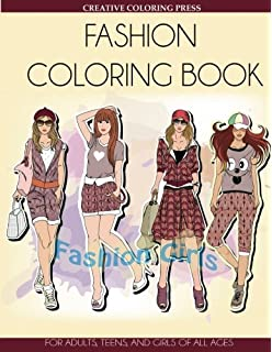Fashion Coloring Book For Adults Teens And Girls Of All Ages Adult