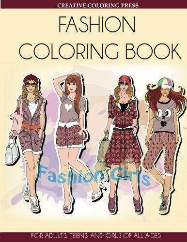 Download Fashion Coloring Book: For Adults, Teens, and Girls of All Ages (Adult Coloring Books Fashion) PDF