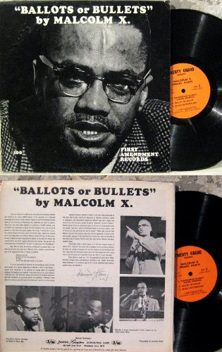 Malcolm X- Ballots or Bullets Lp