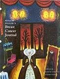 Hollis Sigler's Breast Cancer Journal, Hollis Sigler and Susan M. Love, 1555951767