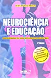 Neurociencia e Educacao: Potencialidades dos Generos Humanos na Sala de Aula