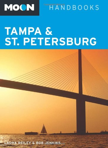 Moon Tampa & St. Petersburg (Moon Handbooks)