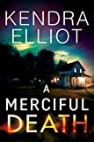 #6: A Merciful Death (Mercy Kilpatrick Book 1)