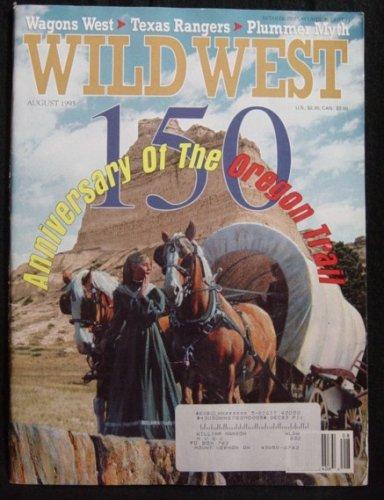 Wild Magazine West (Wild West Magazine, August 1993, Volume 6 Issue 2)