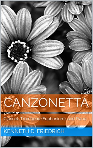 (Canzonetta: Clarinet, Trombone (Euphonium), and Piano)