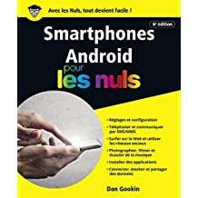 Smartphones Android pour les Nuls, grand format, 6e édition (French Edition)